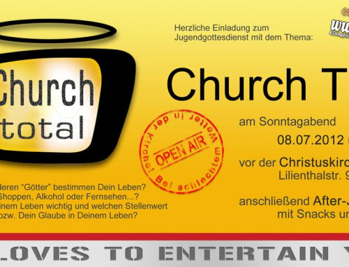 Church total – He loves to entertain you
